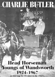 Charlie Butler - Head Horseman Youngs of Wandsworth - 1924 to 1967