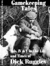 Dick Ruggles - Vol IV & V - Gamekeeping Tales