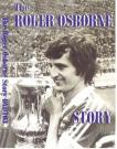 The Roger Osborne Story