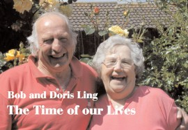 Bob & Doris Ling - The Time Of Our Lives
