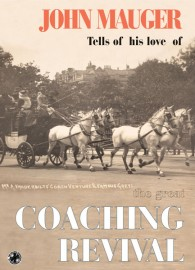 John Mauger - The Great Coaching Revival
