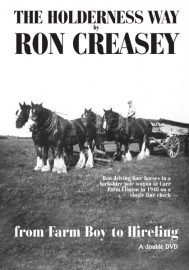 Ron Creasey - The Holderness Way - From Farm Boy to Hireling