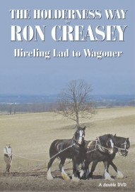 Ron Creasey - The Holderness Way - Hireling Lad to Wagoner