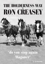 Ron Creasey - The Holderness Way - 'Wagoner, Do You Stop Again'?
