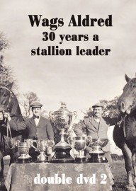Wags Aldred - Thirty Years A Stallion Leader