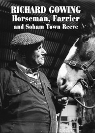 Richard Gowing - Horseman, Farrier and Soham Town Reeve