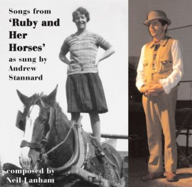 Andew Stannard - Songs from Ruby and Her Horses as sung by