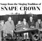 Traditional Songs From Snape Crown - Double CD